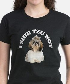 I Shih Tzu Not Tee for