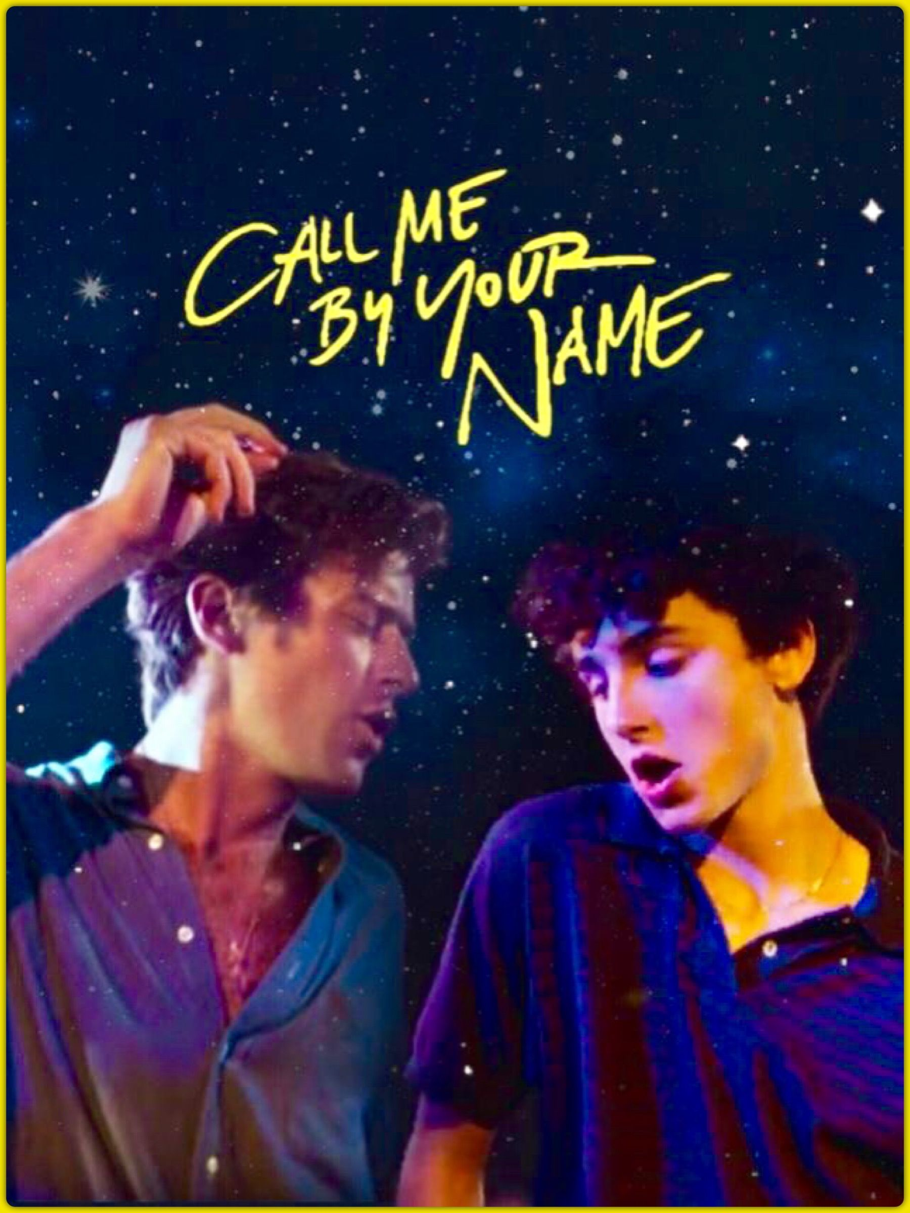 Call Me By Your Name Armie Hammer And Timothee Chalamet Call Me Your Name Movie Names