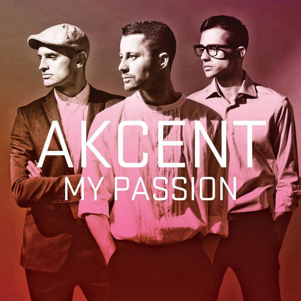 Akcent My Passion Singer Passion