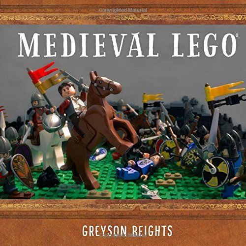 Medieval LEGO: Amazon.co.uk: Greyson Beights: 9781593276508: Books