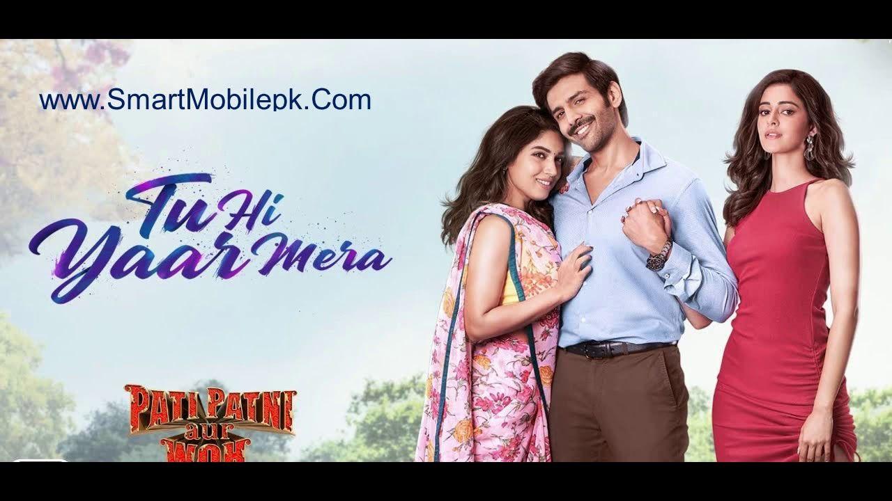 Tu Hi Yaar Mera Pati Patni Aur Woh Mp3 Songs Ringtone Free Bollywood 2020 In 2020 Movie Songs Bollywood Songs Songs