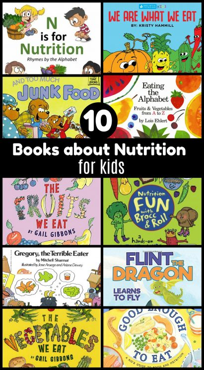 Top 10 nutrition books to read to kids! #kidsnutrition