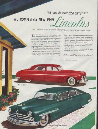1948 lincoln 1949 model year ad new 1949 lincolns for Ford motor company truck division