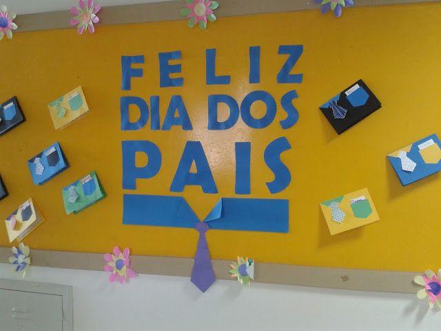 a192e1495 Pedagógiccos: Mural do Dia dos Pais Convite Dia Dos Pais, Dia Dos Pais Na