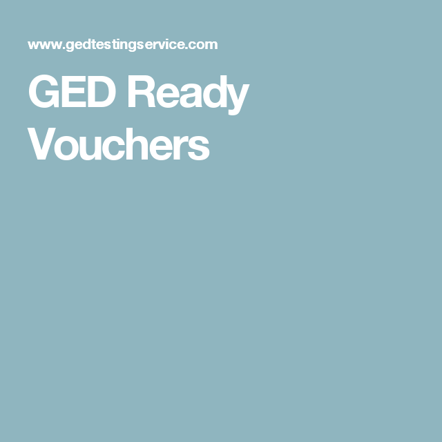 GED Ready Vouchers