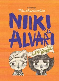 Tiina Qvist, kuvitus Annariikka Qvist: Niiki ja Alvari - Lennokas keikahdus. Nordbooks 2014 #kirjat #Lappi #lastenkirjat