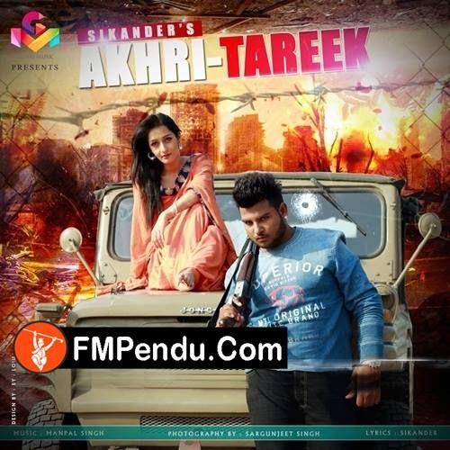 Akhri Tareek Sikander Mp3 Song Download Fmpendu Com Mp3 Song Songs Mp3 Song Download