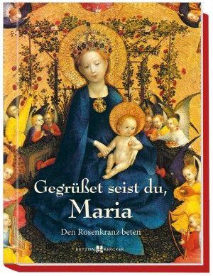 Gegrüßet Seist Du Maria Rosenkranz