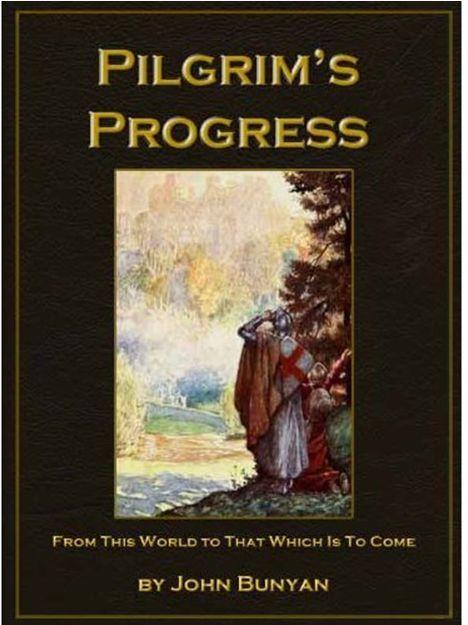 The Pilgrim's Progress Explained