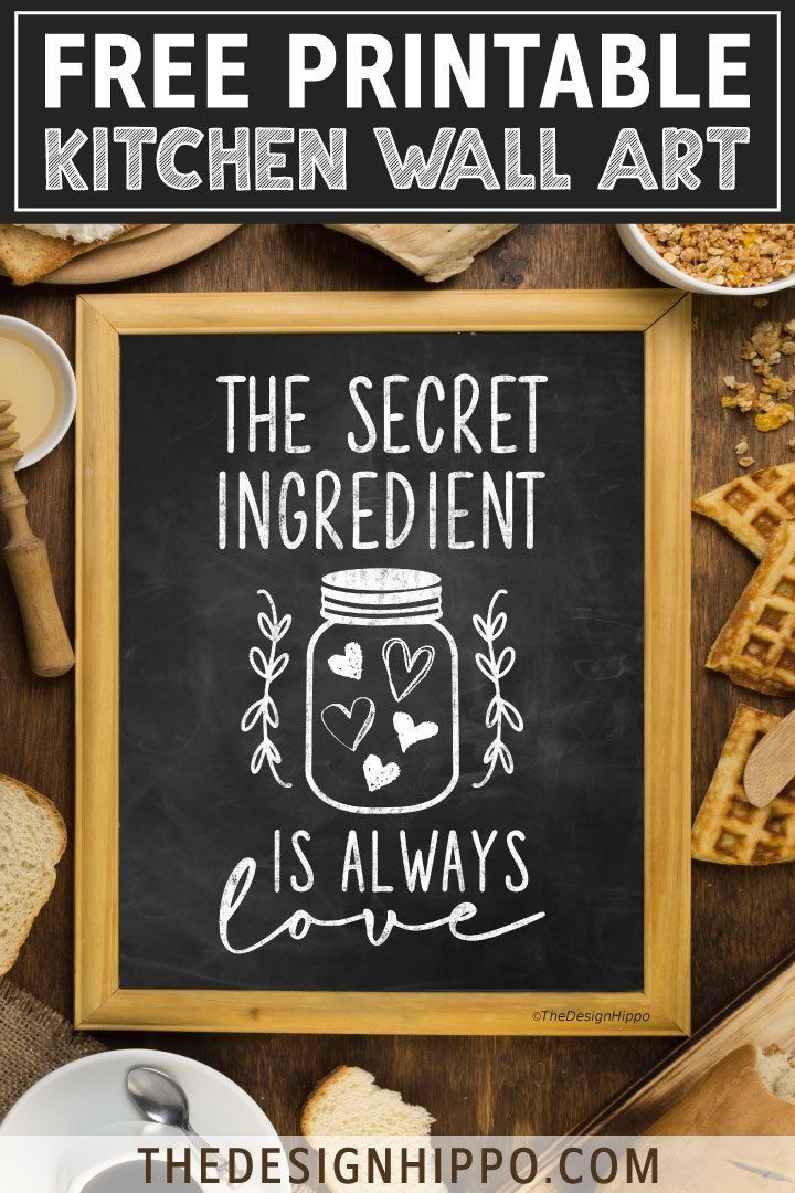 free kitchen printable the secret ingredient is always love in 2020 with images kitchen on farmhouse kitchen quotes free printable id=76858
