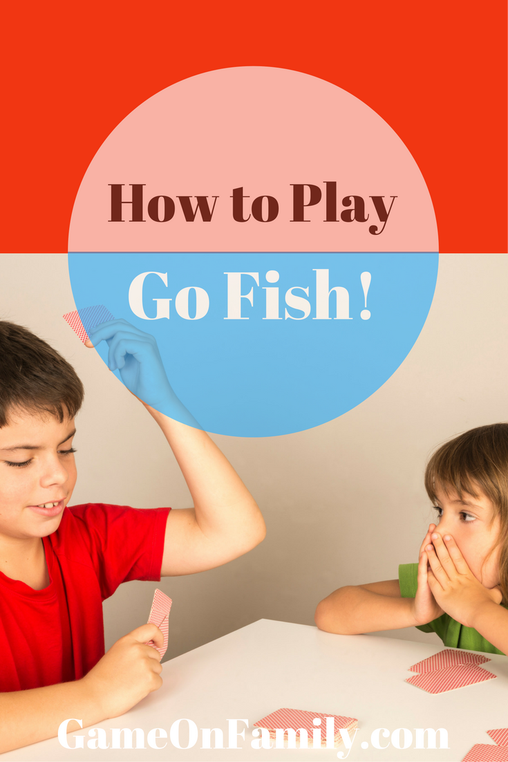 How To Play Go Fish Card Games For Kids Play N Go Card Games