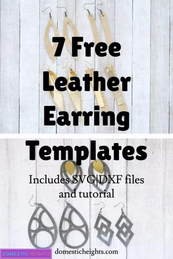 8 Free Cricut Leather Earrings Templates and Tutorial - DOMESTIC HEIGHTS