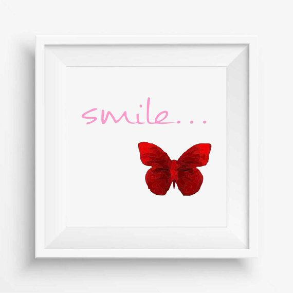 smile,red butterfly,digital art print,butterfly watercolor,quote,wall art, Printable Decor home,Nursery Decor,Inspirational quotes,300dpi