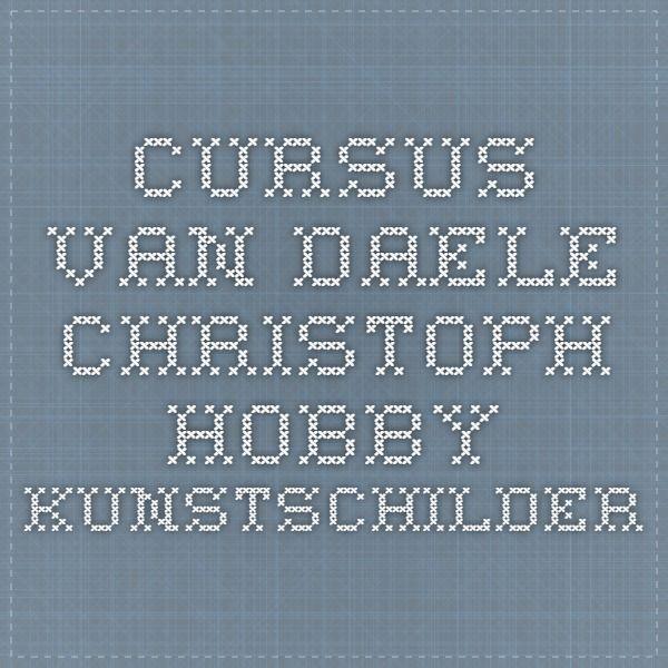Cursus - Van Daele Christoph - Hobby Kunstschilder