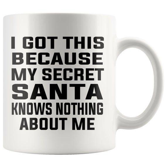 Funny Secret Santa Gift,Secret Santa Gift For Women,Secret Santa Gift For Men,My Secret Santa Knows Nothing About Me,Coffee Mug #secretsantagifts