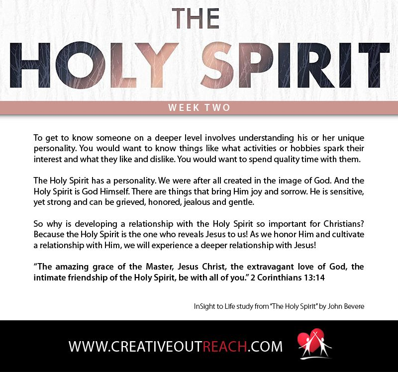 """The Holy Spirit has a personality! (A study based on the book, """"The Holy Spirit"""" by John Bevere)"""
