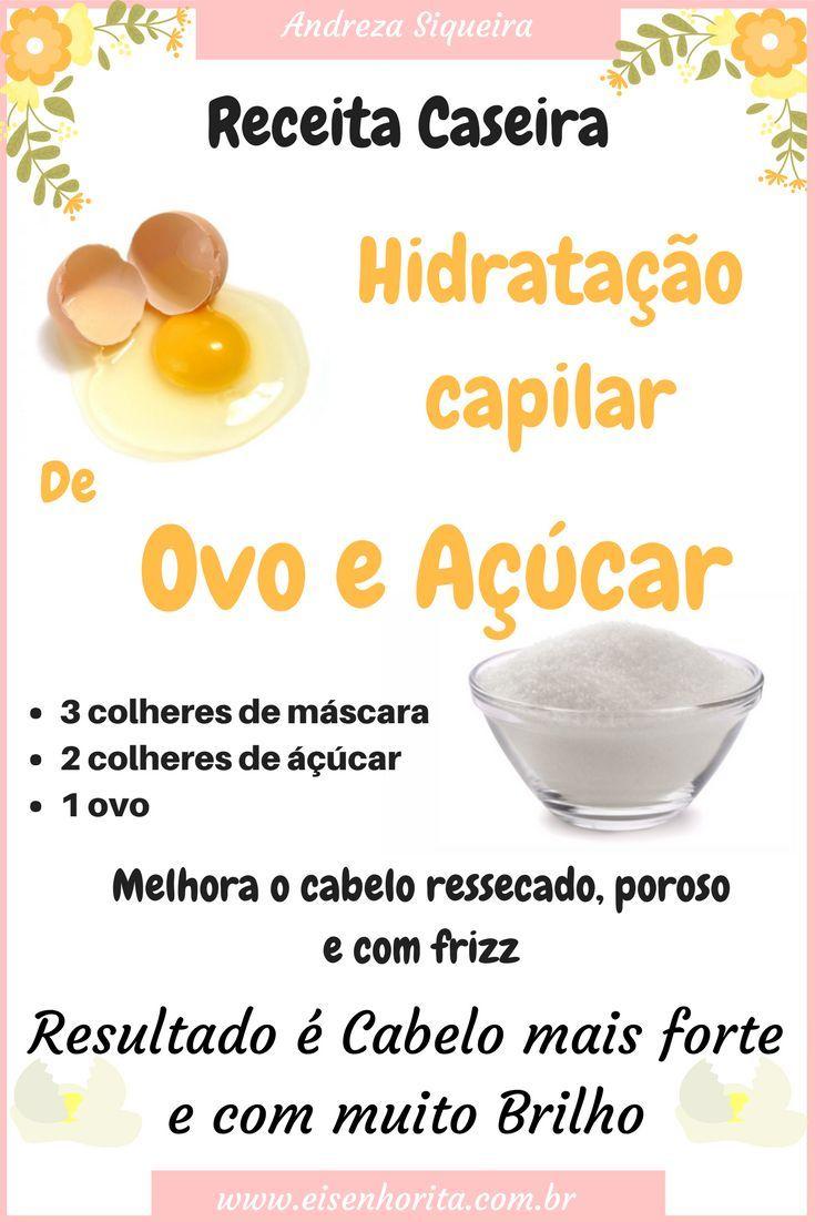 HIDRATAÇÃO DE OVO E AÇÚCAR FORTALECE E DAR BRILHO