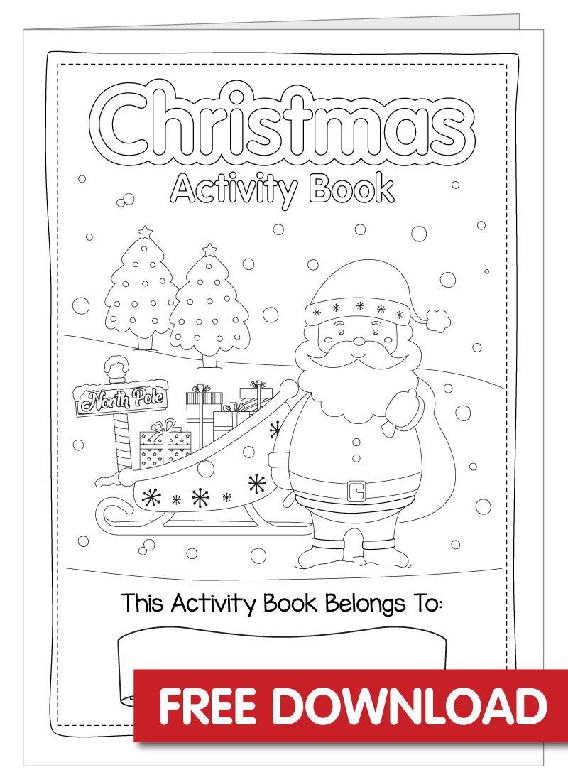 Free Christmas Activity Book Printable Christmas Activity Book Christmas Printable Activities Preschool Christmas [ 1101 x 800 Pixel ]