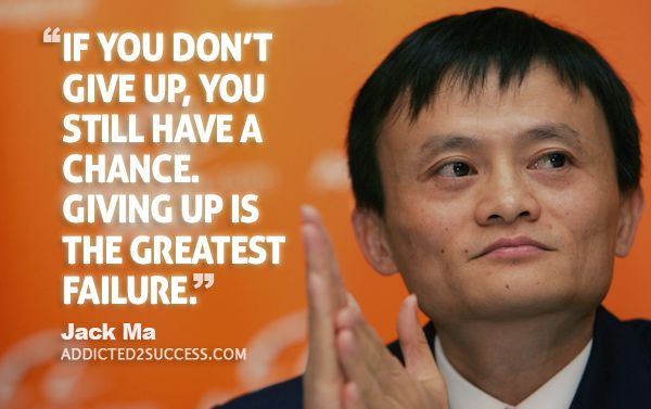 40 Motivating Jack Ma Quotes Motivation Pinterest