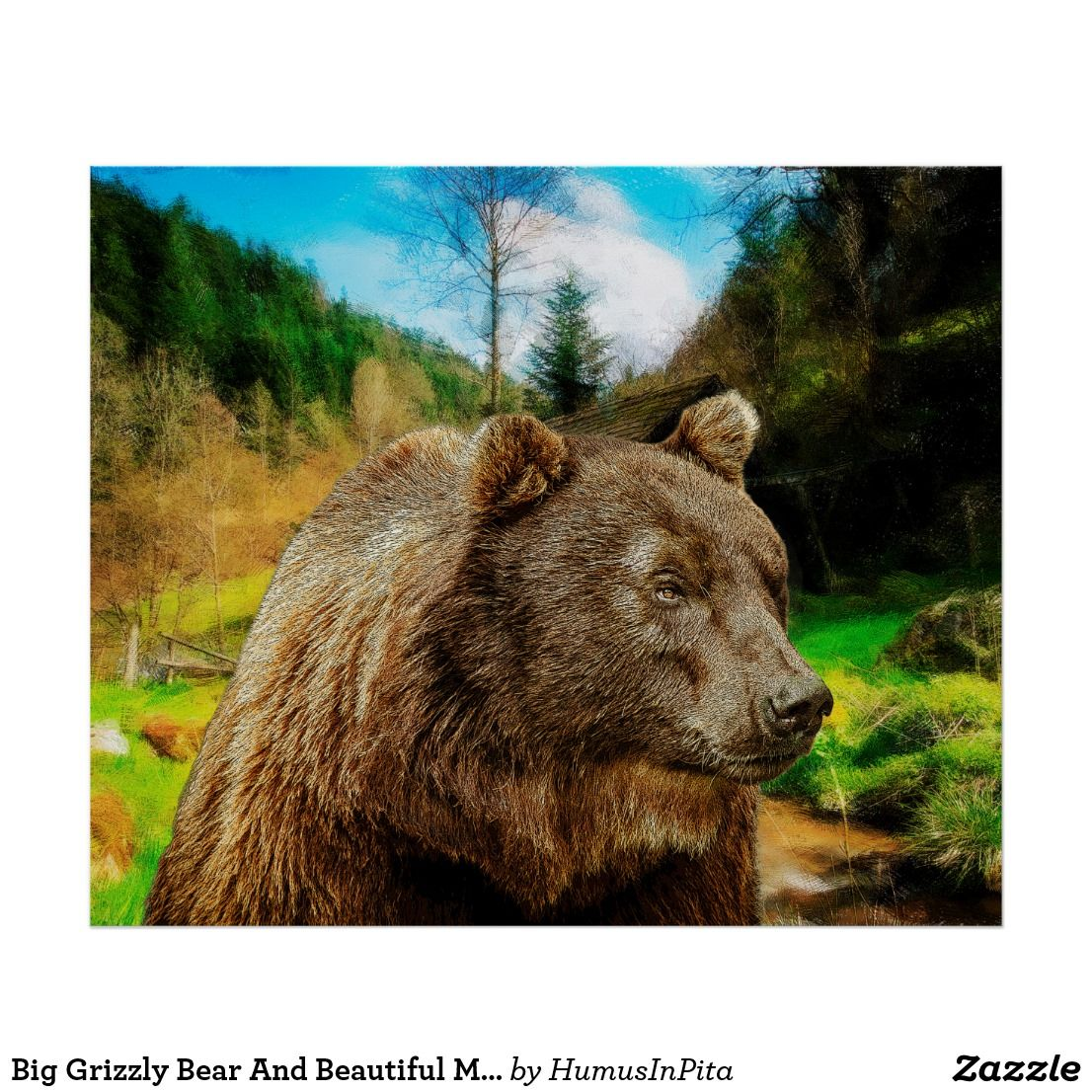 Big Grizzly Bear And Beautiful Mountains Landscape Poster