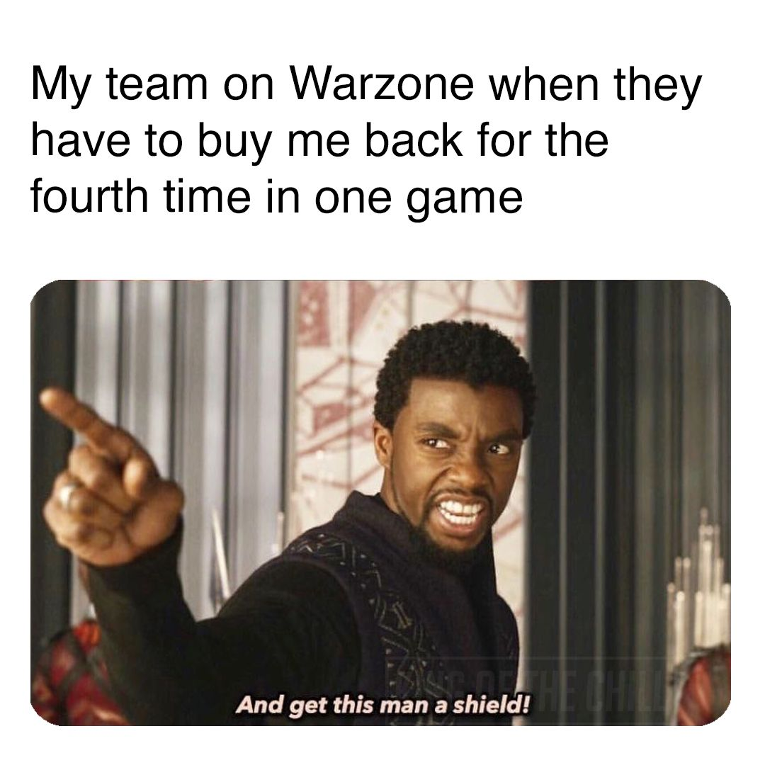 Black Panther Playing Warzone Be Like Really Funny Memes Cod Memes Funny Gaming Memes