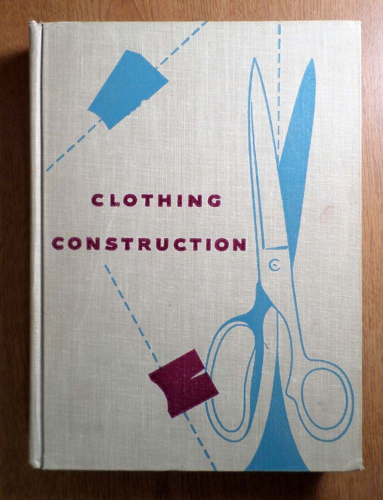 Clothing Construction Vintage Dressmaking Sewing Book 1950s Home