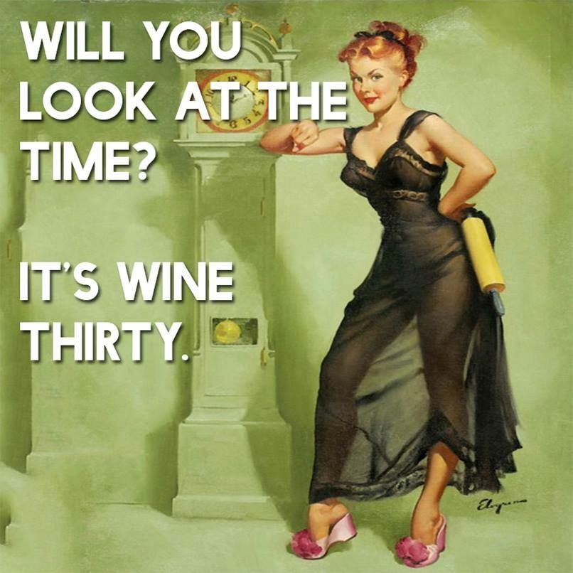 Image result for it's wine thirty meme