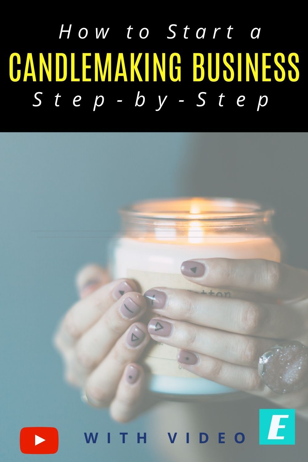 How To Start A Candle Making Business Step By Step In 2020 Candle Making Business Candle Business Candle Making For Beginners