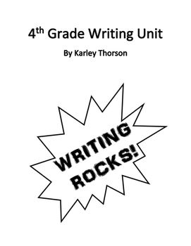4th Grade Writing Year Unit with All Common Core Writing