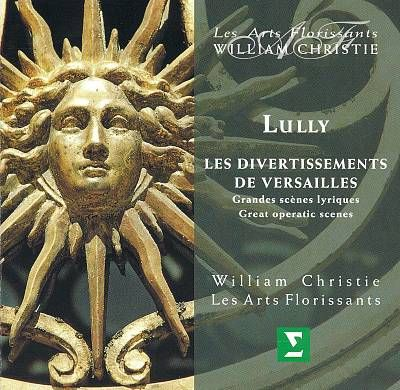 Lully Les Divertissments de Versailles, By William Christie
