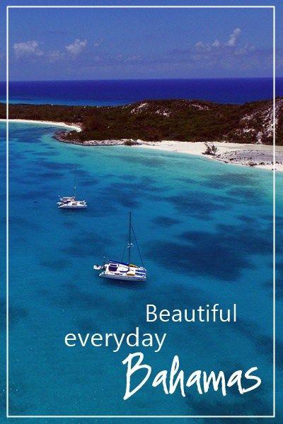 Beautiful everyday Bahamas