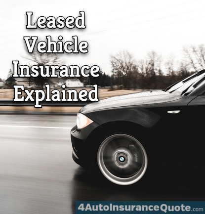 14 Things To Expect When Attending Insurance On A Leased Car With