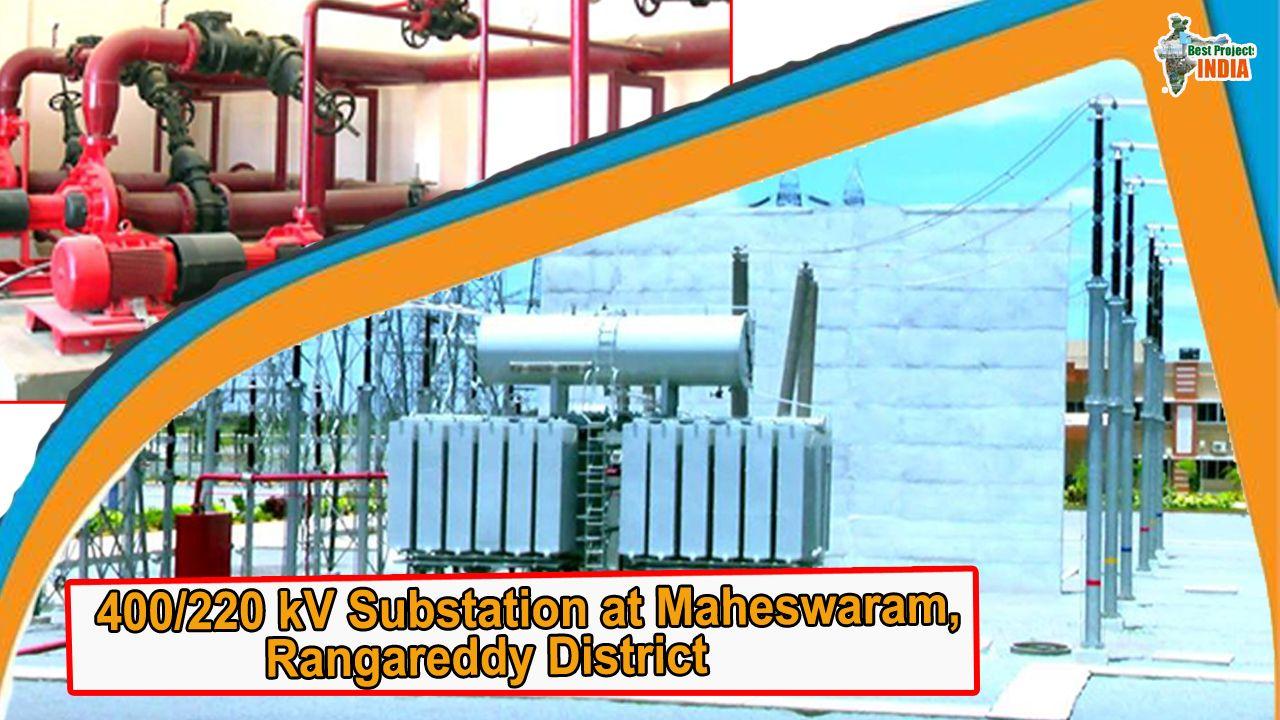 400/220 kV Substation at Maheswaram, Rangareddy District