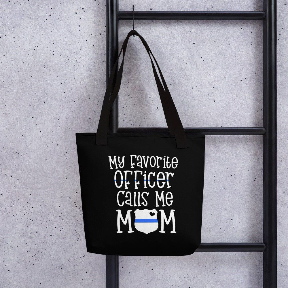 My favorite Officer Calls Me Mom Tote bag Police Mom Tote Bag Thin Blue Line family