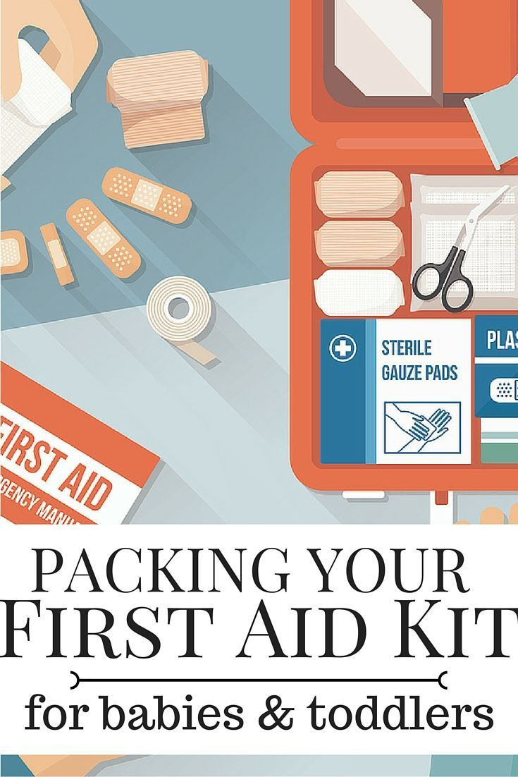 How to Put Together the Ideal Toddler or Baby First Aid Kit for Travel