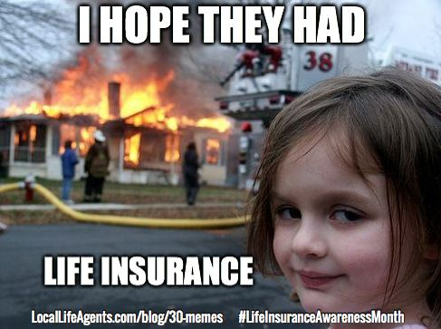 Funny Life Insurance Memes Form Local Life Agents Funny Sister Memes Funny Pictures Marching Band Memes