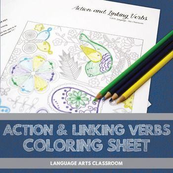 Diversify grammar lesson plans with this coloring activity. Students will practice identifying different verbs - action and linking - while coloring. Understanding the differences between action and linking verbs is necessary for finding types of sentences and parts of a sentence.