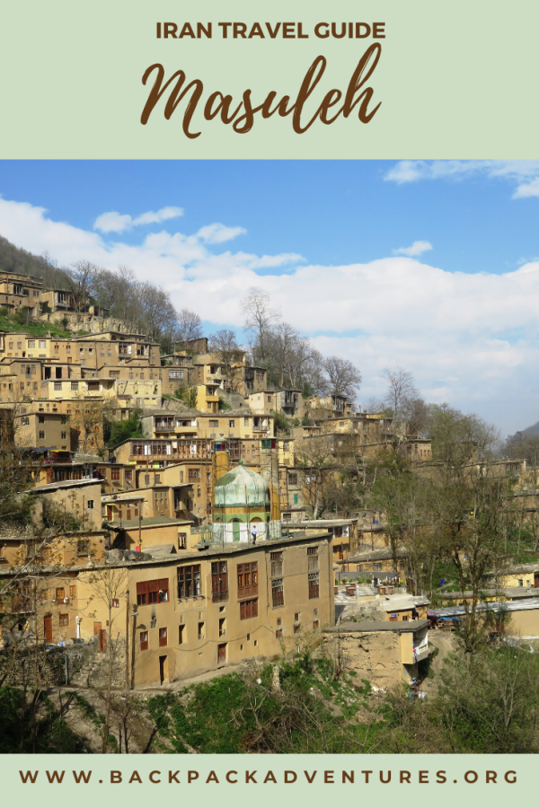 Masuleh Iran: a guide to the mountains of Gilan - Backpack Adventures