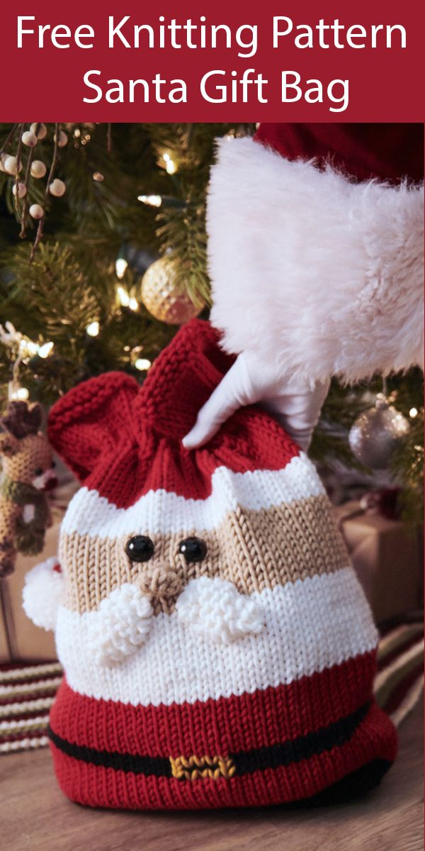Free Knitting Pattern for Santa Claus Gift Bag