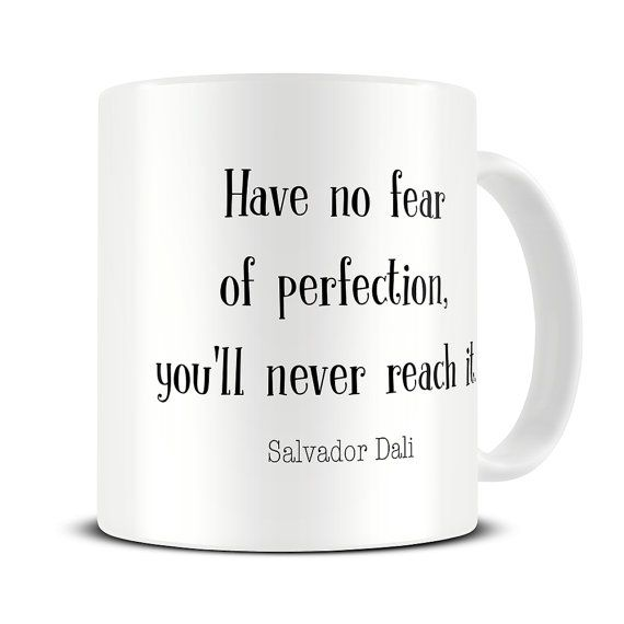 Perfection Quote Mug Salvador Dali Gift For Artists Art Gifts