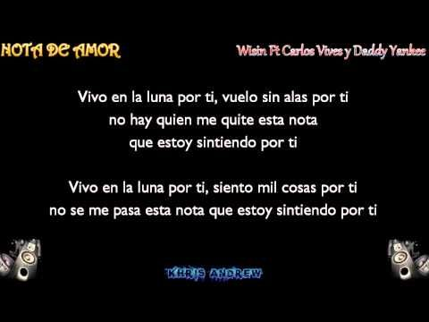 Nota De Amor - Wisin Ft Carlos Vives y Daddy Yankee (LETRA) New 2015 - YouTube