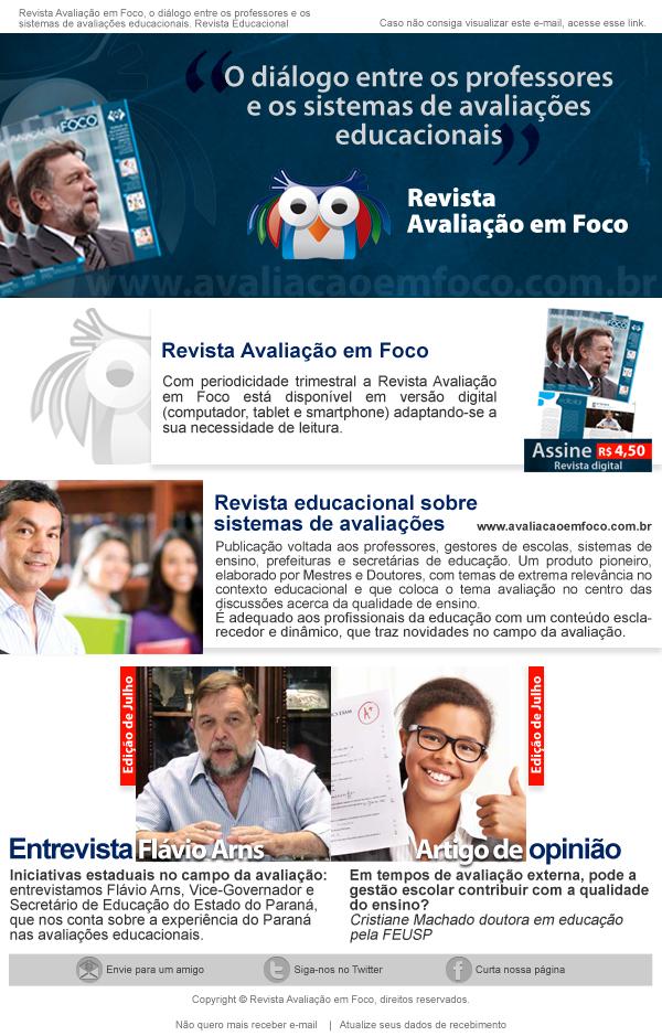 E-mail marketing criado para o Grupo Avaliação em Foco. http://www.grupoavaliacaoemfoco.com.br http://www.miolodigital.com.br