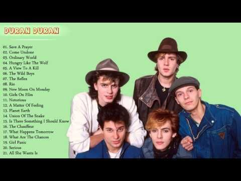 Duran Duran Greatest Hits The Best Of Duran Duran Youtube