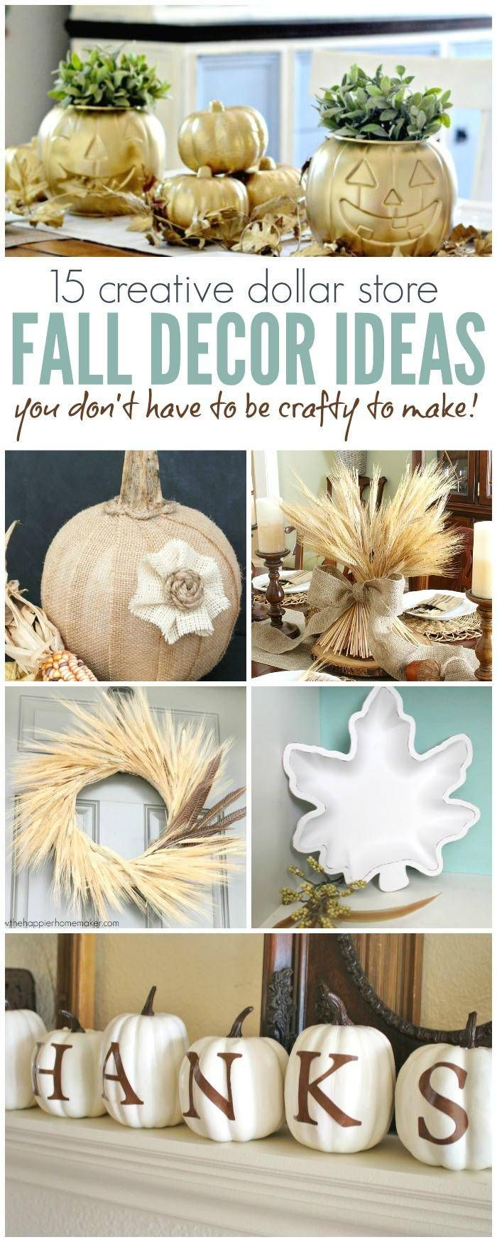 30 Creative Dollar Store Fall Decor Ideas Anyone Can Make - Passion For Savings -   18 thanksgiving decorations for home dollar stores ideas