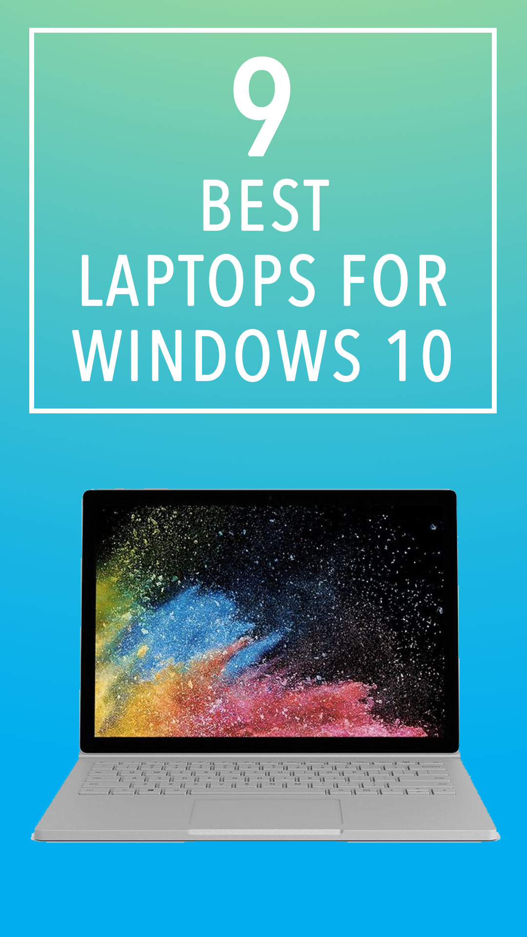 9 of the best laptops for Windows 10 in the UK Best