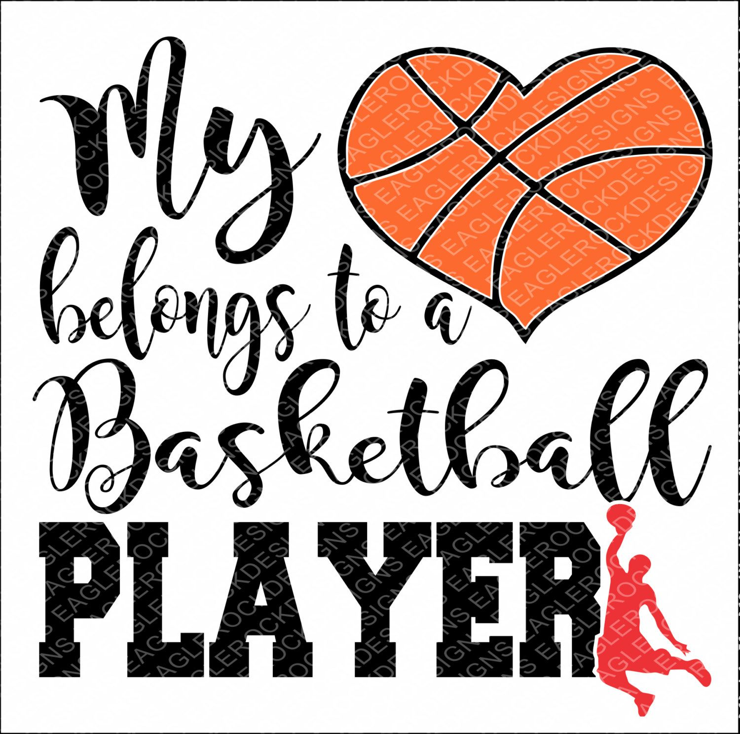 SVG, DXF, EPS Cut File, My Heart Belongs To A Basketball