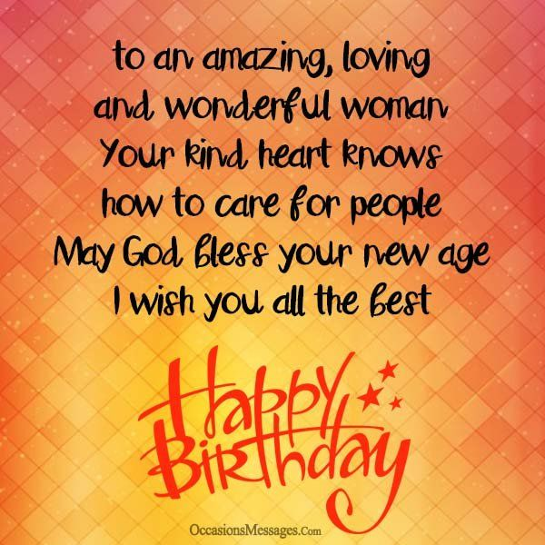 birthday wishes to a woman should not be too complex send one of these birthday messages and see a wonderful woman have a wonderful time