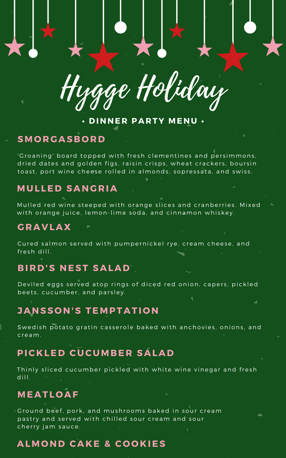 Hygge Holiday Dinner Party A Scandinavian And Swedish Inspired Dinner Menu For A Cozy And Intimate Friendsmas This Holiday Season Holiday Dinner Party Holiday Dinner Dinner Party