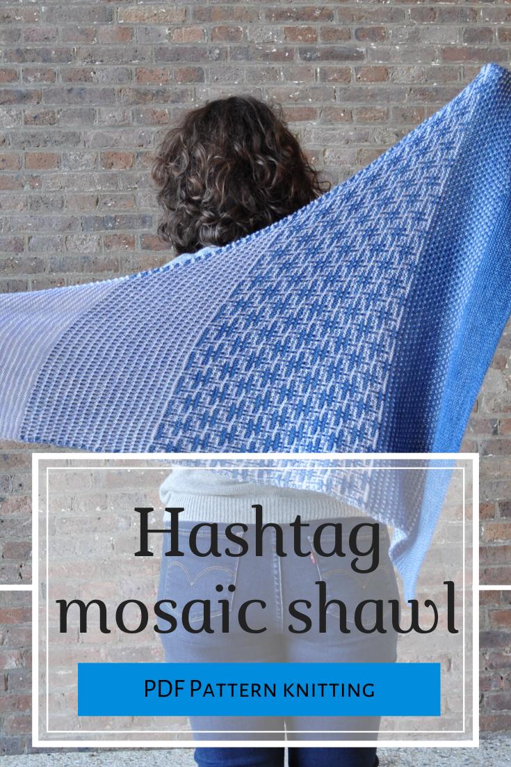 Hashtag mosaïc shawl pattern #slipstitch
