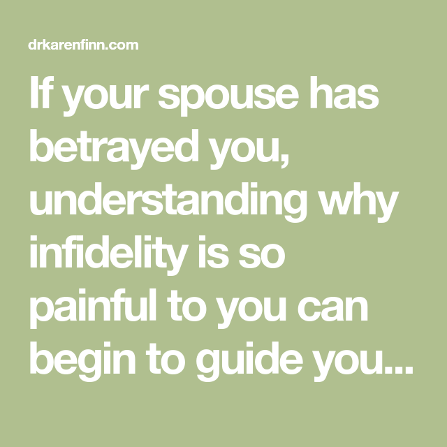 Why infidelity so painful betrayed spouse